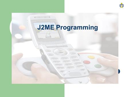J2ME Programming. 2 Recommended Books Programming Wireless Devices with the Java2 Platform, Micro Second Edition (Paperback) by Roger Riggs (Editor),