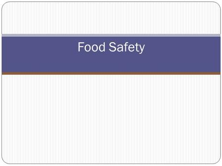 Food Safety 1.