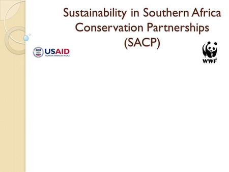 Sustainability in Southern Africa Conservation Partnerships (SACP)