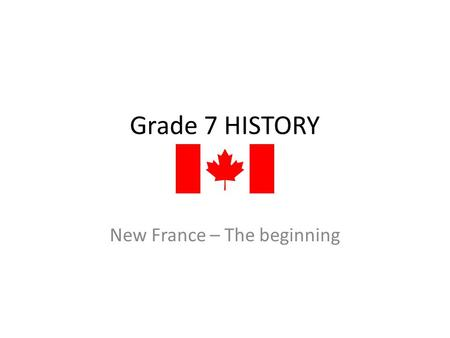 New France – The beginning