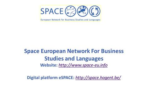 Space European Network For Business Studies and Languages Website:  Digital platform eSPACE: