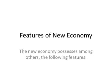 Features of New Economy