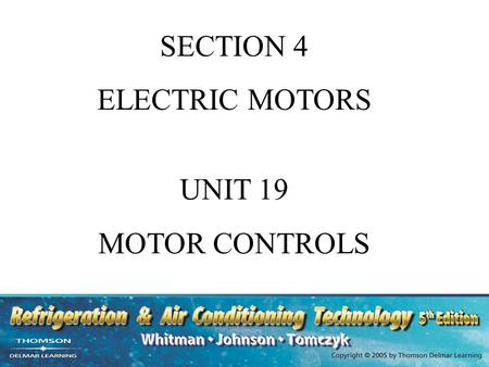 SECTION 4 ELECTRIC MOTORS UNIT 19 MOTOR CONTROLS.