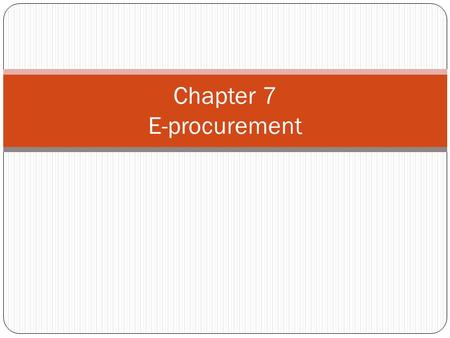 Chapter 7 E-procurement
