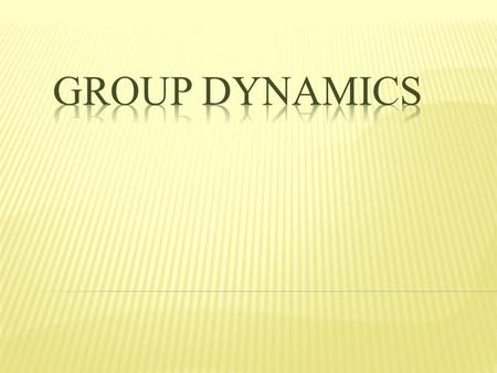 Phase One Type of GroupGroup Formation Phase Two Group Development stages  Mutual Acceptance  Communication and Decision Making  Motivation and Productivity.