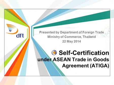 Self-Certification under ASEAN Trade in Goods Agreement (ATIGA)