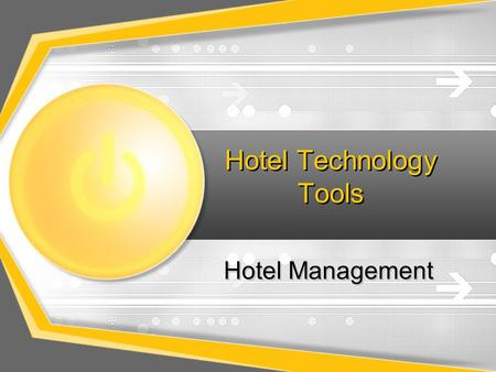 Hotel Technology Tools