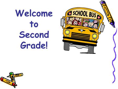 Welcome to Second Grade!. Second Grade Team  Shelly Alley  Kristin Cullen  Kathleen MacLaren  Katie McSween  Tracy Prickett  Tracy Rickert  Monica.