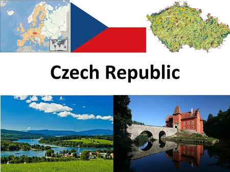 Czech Republic. ; The Czech Republic is a beautiful historic country lying in Central Europe and bordering Germany, Poland, Slovakia and Austria. On the.