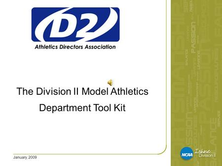 The Division II Model Athletics Department Tool Kit January, 2009.