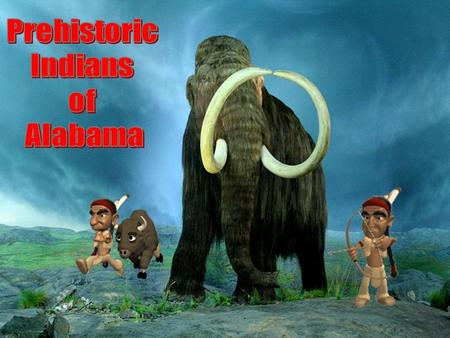 Prehistoric Indians of Alabama.