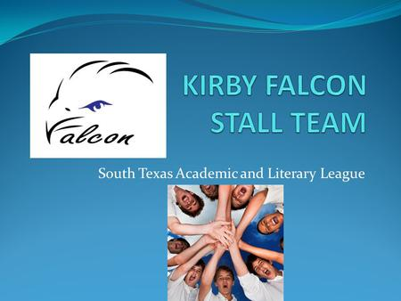 South Texas Academic and Literary League. Did you know? Kirby has a STALL team that competes against other schools in academic & performing arts competitions.