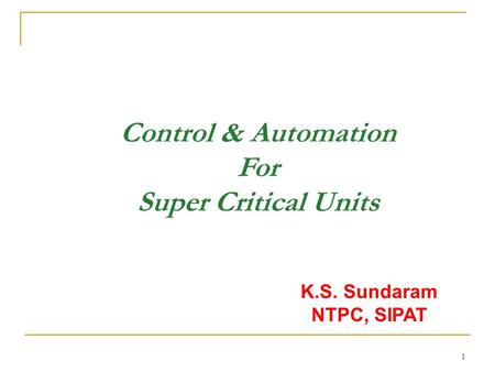 Control & Automation For Super Critical Units