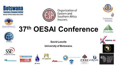 37 th OESAI Conference David Lesolle University of Botswana.