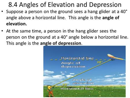 8.4 Angles of Elevation and Depression