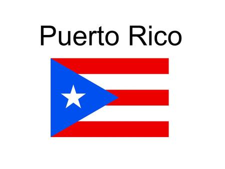 Puerto Rico. Brief History The former name of Puerto Rico was Borinquen.