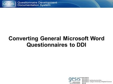 Converting General Microsoft Word Questionnaires to DDI.