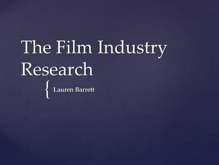 The Film Industry Research
