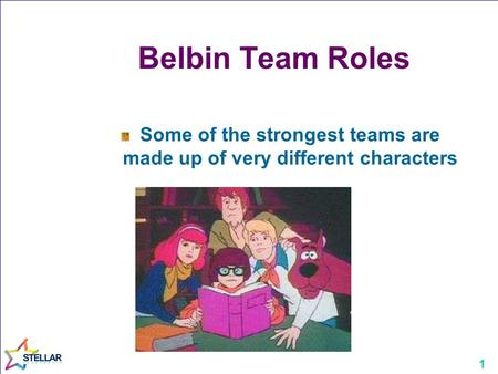 Some of the strongest teams are made up of very different characters