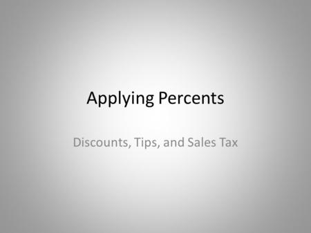 Discounts, Tips, and Sales Tax