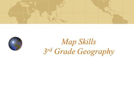 Map Skills 3rd Grade Geography