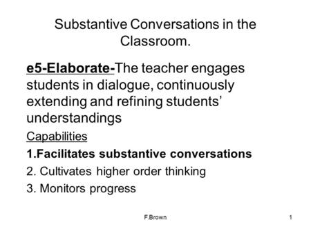 Substantive Conversations in the Classroom.