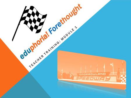 eduphoria! Forethought