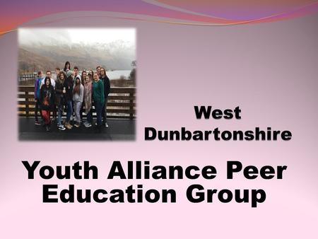 Youth Alliance Peer Education Group. Introduction What we will be talking about; History of the group. What have we done; Experiential learning Primary.