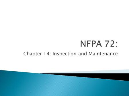 Chapter 14: Inspection and Maintenance