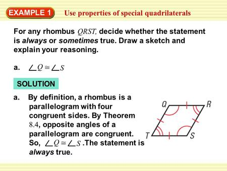 EXAMPLE 1 Use properties of special quadrilaterals