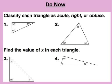 Do Now DWP #62. 3/16/15 8-3 B Quadrilaterals and Angle Sums.