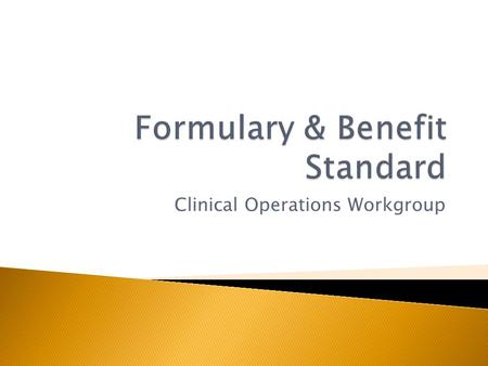 Clinical Operations Workgroup.  Core Measure  Generate and transmit permissible prescriptions electronically (eRx)  Meaningful Use Stage 1:  Core:
