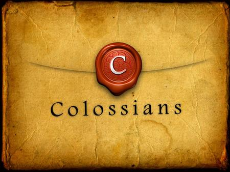 The Colossians: People of Colossae, now in Turkey Colossians 1: 2 To God's holy people in Colossae, the faithful brothers and sisters in Christ.