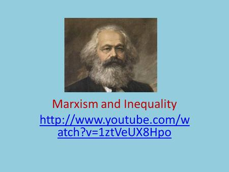 Marxism and Inequality
