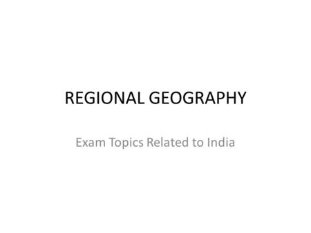 Exam Topics Related to <strong>India</strong>