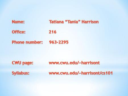 "Name: Tatiana ""Tania"" Harrison"