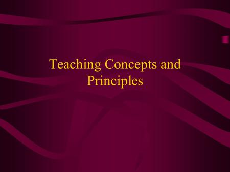 Teaching Concepts and Principles. Concept A class of stimuli that have common attributes. Is it a concept?