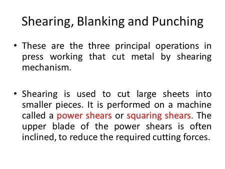 Shearing, Blanking and Punching