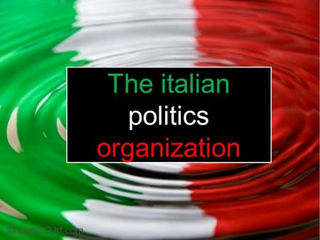 The italian politics organization. Italian unity took place in 1861 after three indipendence wars and a long very difficult period.