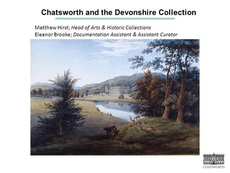 Chatsworth and the Devonshire Collection
