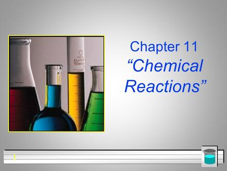 "1 Chapter 11 ""Chemical Reactions"". 2 Section 11.1 p. 321 Describing Chemical Reactions."