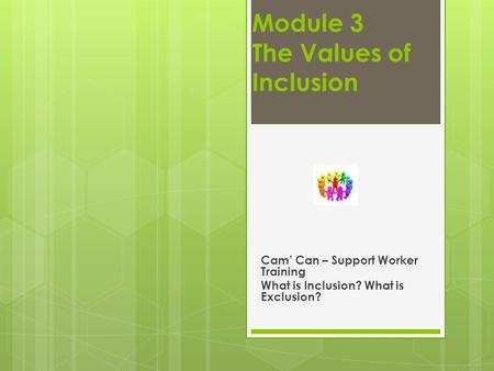 Module 3 The Values of Inclusion