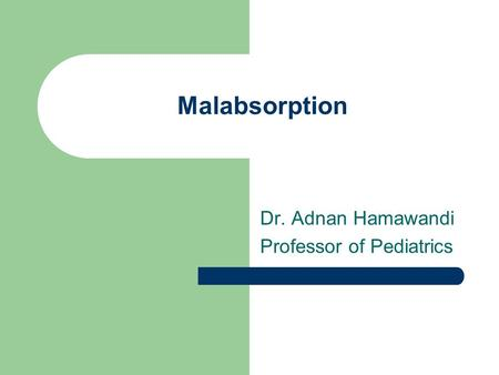 Dr. Adnan Hamawandi Professor of Pediatrics