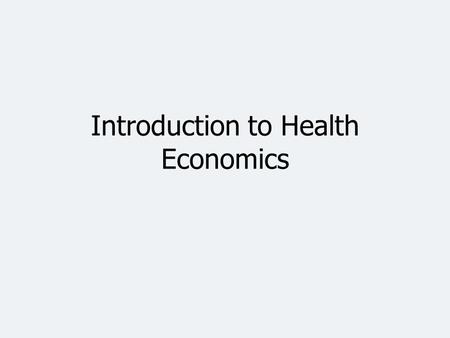 Introduction to Health Economics. Per Capita Total Current Health Care Expenditures, U.S. and Selected Countries, 2007 ^OECD estimate. *Differences in.