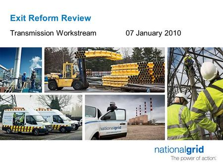 Exit Reform Review Transmission Workstream 07 January 2010.