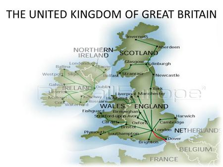 THE UNITED KINGDOM OF GREAT BRITAIN. It is a monarch state situated in the North-west of Europe.These states are also part of the Commonwealth of which.
