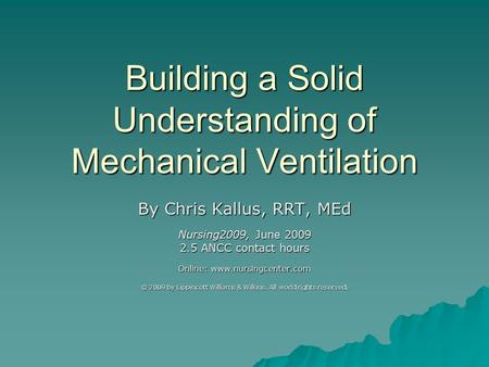 Building a Solid Understanding of Mechanical Ventilation
