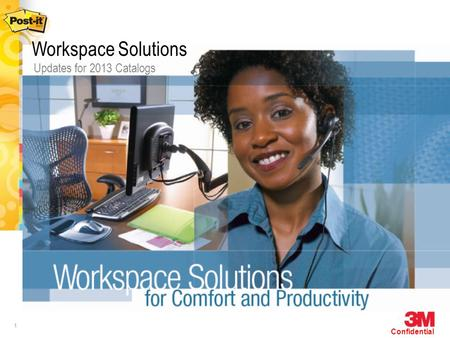 1 Confidential Updates for 2013 Catalogs Workspace Solutions.