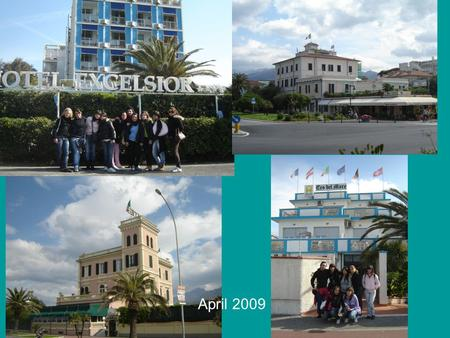April 2009. We arranged some hotel visits We got a lot of useful information about the hotels in our territory.