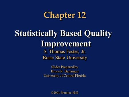 Statistically Based Quality Improvement